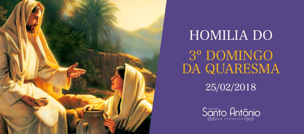 Homilia do 3º Domingo da Quaresma - Pe. Marciano