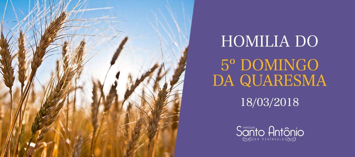 Homilia do 5º Domingo da Quaresma - Pe. Marciano