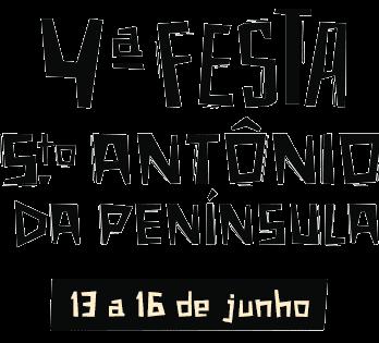 4ª Festa Santo Antônio da Penísula - 13 a 16 de junho