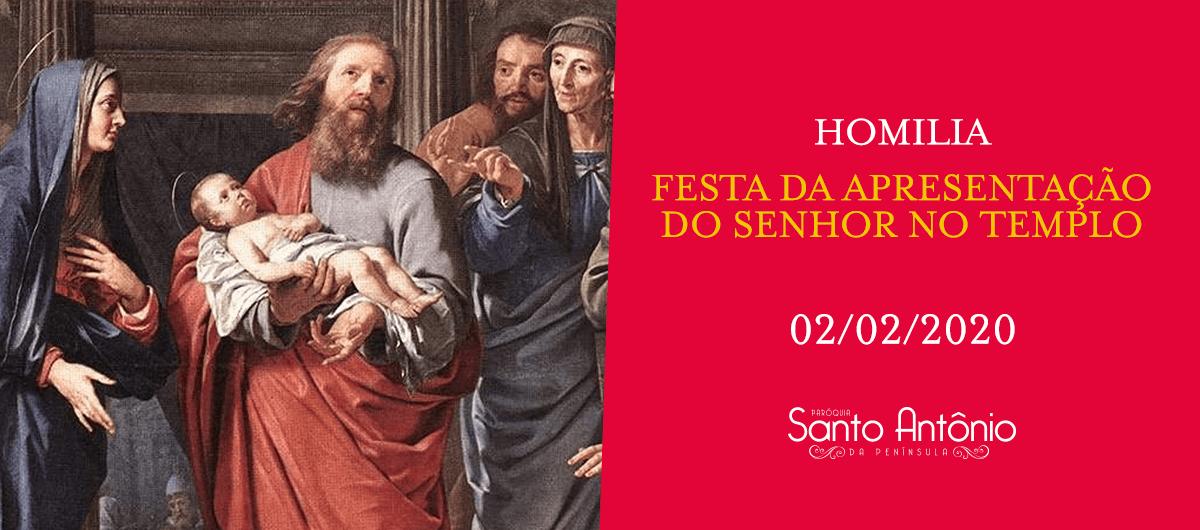 Homilia - Festa da Apresentação do Senhor no templo